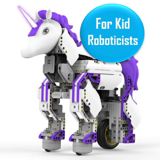 """Unicornbot Kit - Ages 8+   This is a buildable, codable unicorn robot from UBTECH robotics. It has a bunch of 5-star reviews on Amazon and people seem to absolute love this. They have another one that looks like a transformer/truck if your kid is more into that! Recommended for ages 8+.  Promising Amazon review: """"I bought this to build with my 8 year old daughter, and was surprised and pleased with how much fun this was for us to work on. It was much like a kit of Lego's, following the instructions and putting it together with the help of the app - we both enjoyed this part. Once it was done and we started looking at the various pre-coded items that were in the app, and how it reacted, we dug into building some of our own. This is a really 'fun' learning robot that we are both enjoying!!"""""""