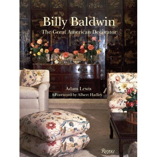 LOOKING AT BILLY BALDWIN: THE GREAT AMERICAN DECORATOR