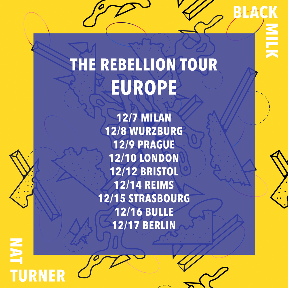 TICKETS AVAILABLE VIA  WWW.BLACKMILK.BIZ/TOURS