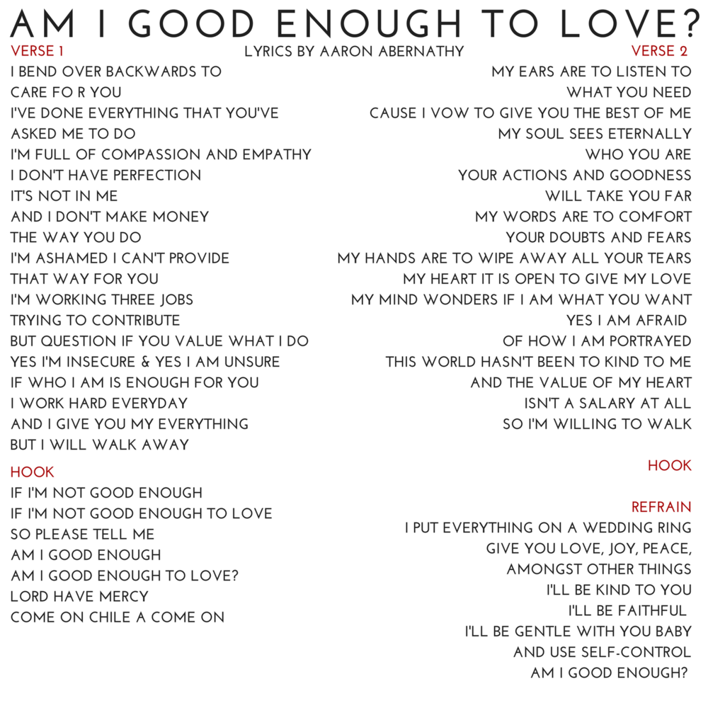 AM I GOOD ENOUGH TO LOVE Lyrics by AAron Abernathy.png
