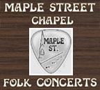 Maple Street Chapel Folk Concerts