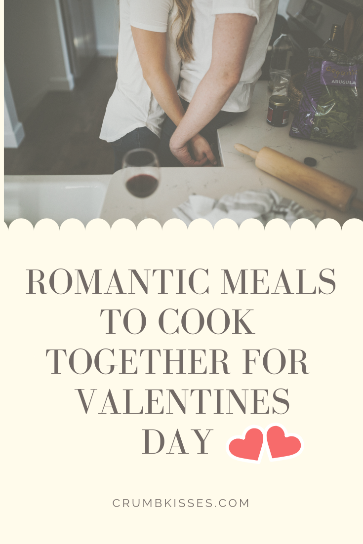 Romantic Meals to cook Together for Valentines Day.png