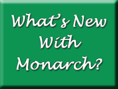 Whats New with Monarch