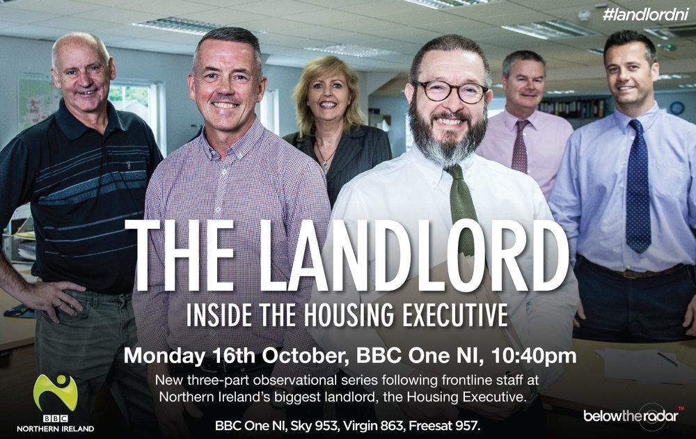 The Landlord: Inside the Housing Executive   - Series for BBC One NI