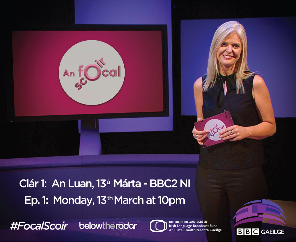 An Focal Scoir - Series for BBC Two NI