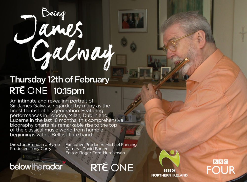 Being James Galway - RTE One / BBC Four