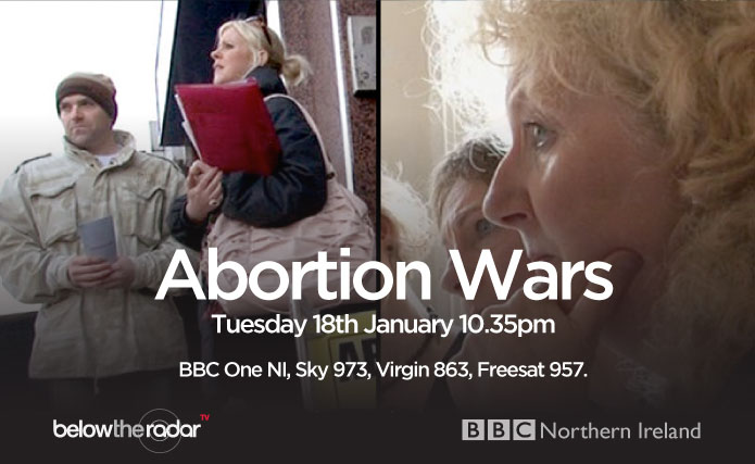 Abortion Wars - BBC One NI