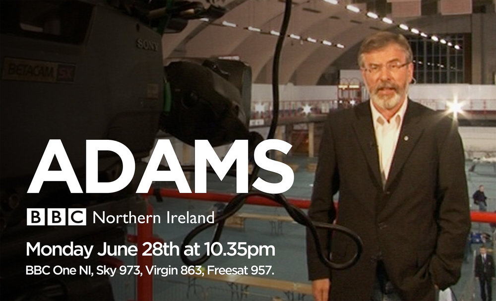 Adams - BBC One NI