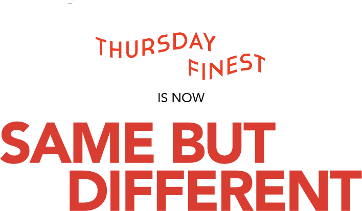 Uses 3D knitting and automation to rethink products, manufacturing and retail by producing apparel on demand that is customizable and made in minutes with zero waste. Now known as Same But Different.  www.thursdayfinest.com