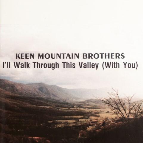 Ill_Walk_Through_This_Valley (Copy).jpg