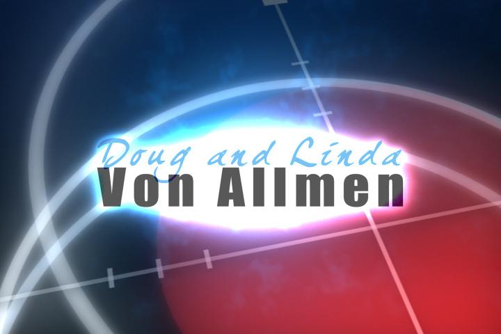 Doug and Linda Von Allmen