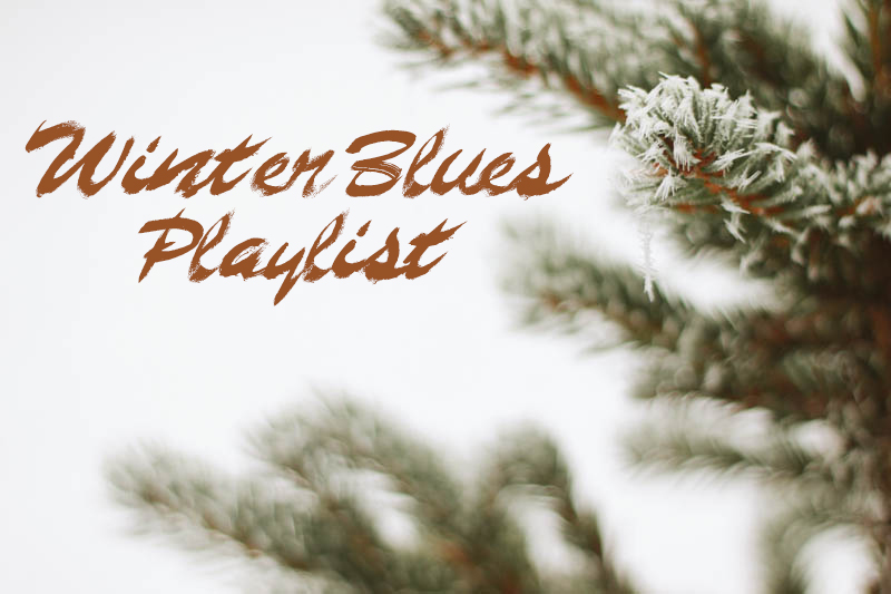 Winter Blues Playlist | Mallorie Owens