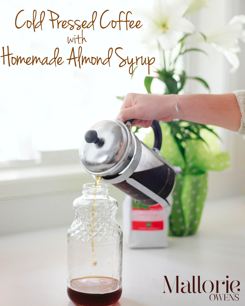 Cold Pressed Coffee with Homemade Almond Syrup Recipe | Mallorie Owens