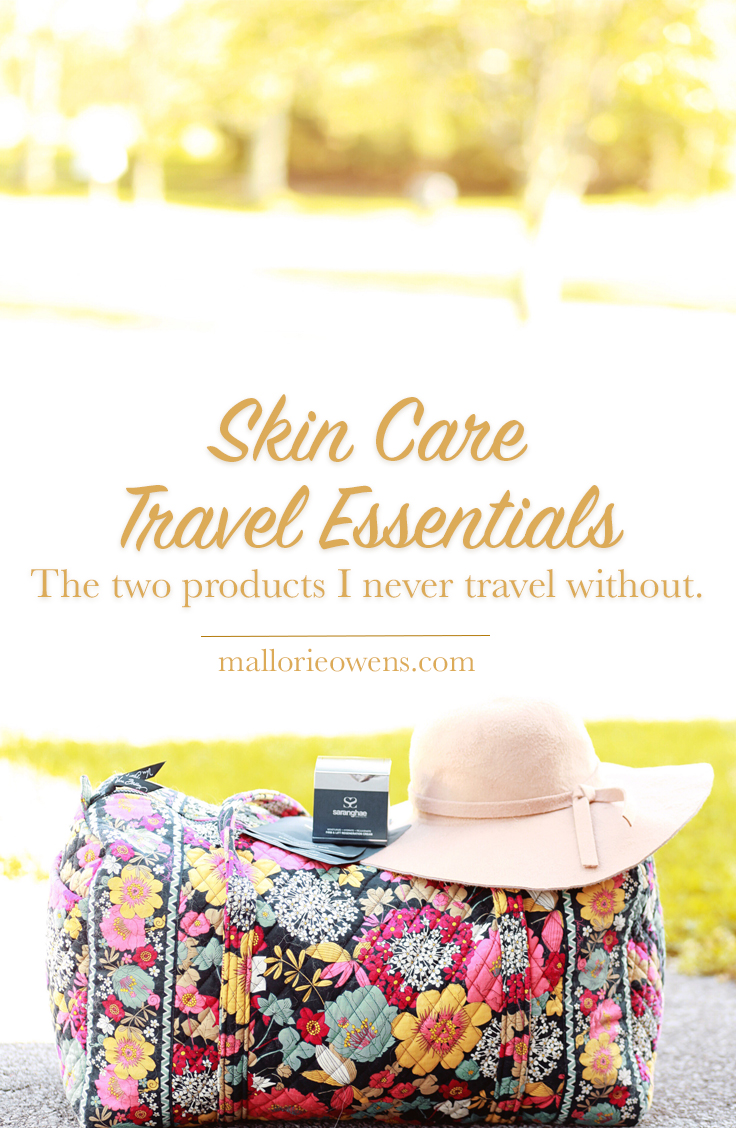 skin care travel essentials | mallorie owens