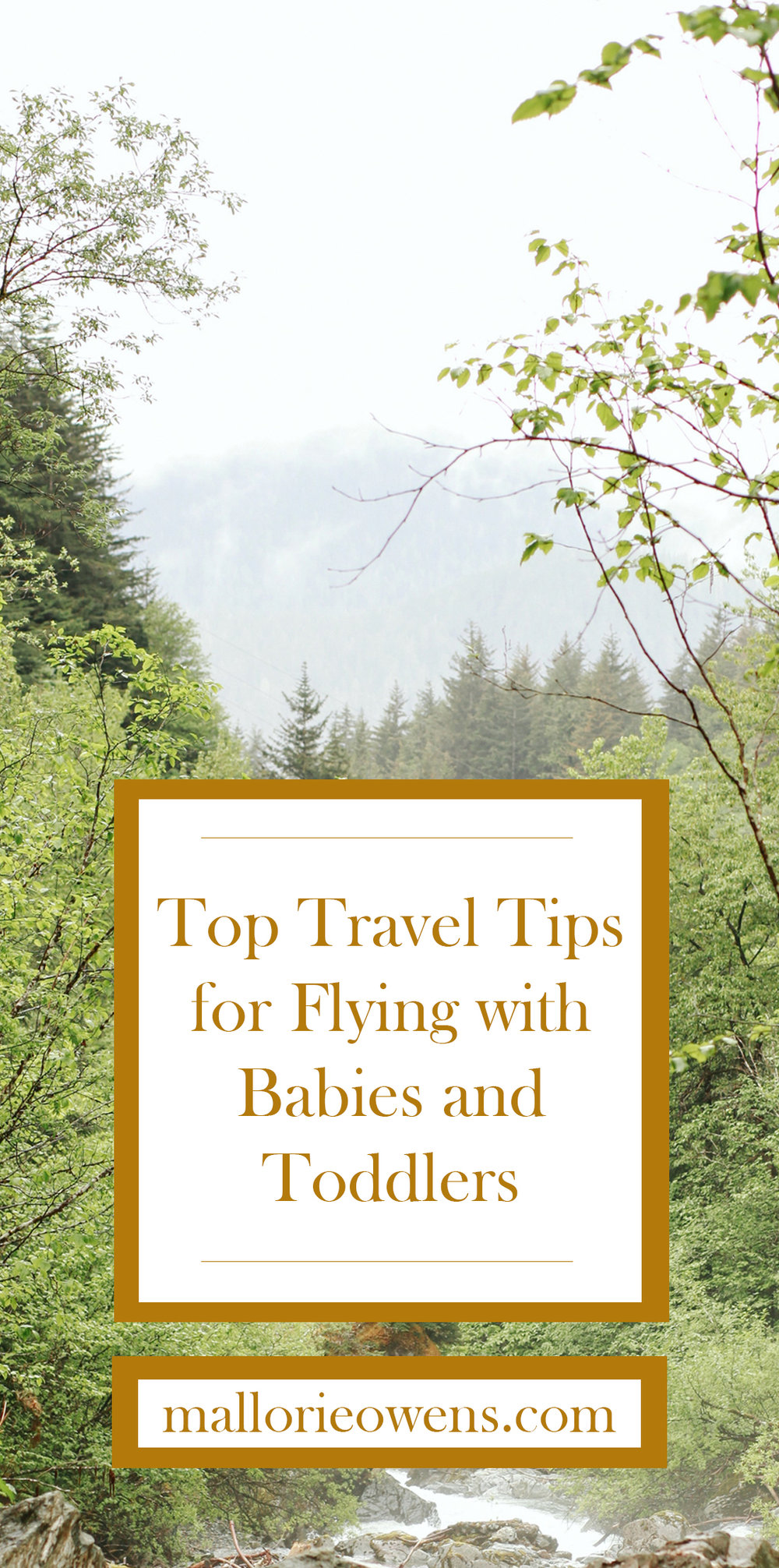 Top travel tips for flying with babies and toddlers. | MALLORIE OWENS