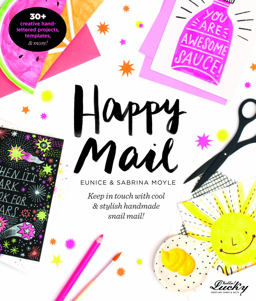 Happy mail exclusive hellolucky preorder happy mail at your local bookstore or online here and here order now and receive a pre order gift package kristyandbryce Gallery