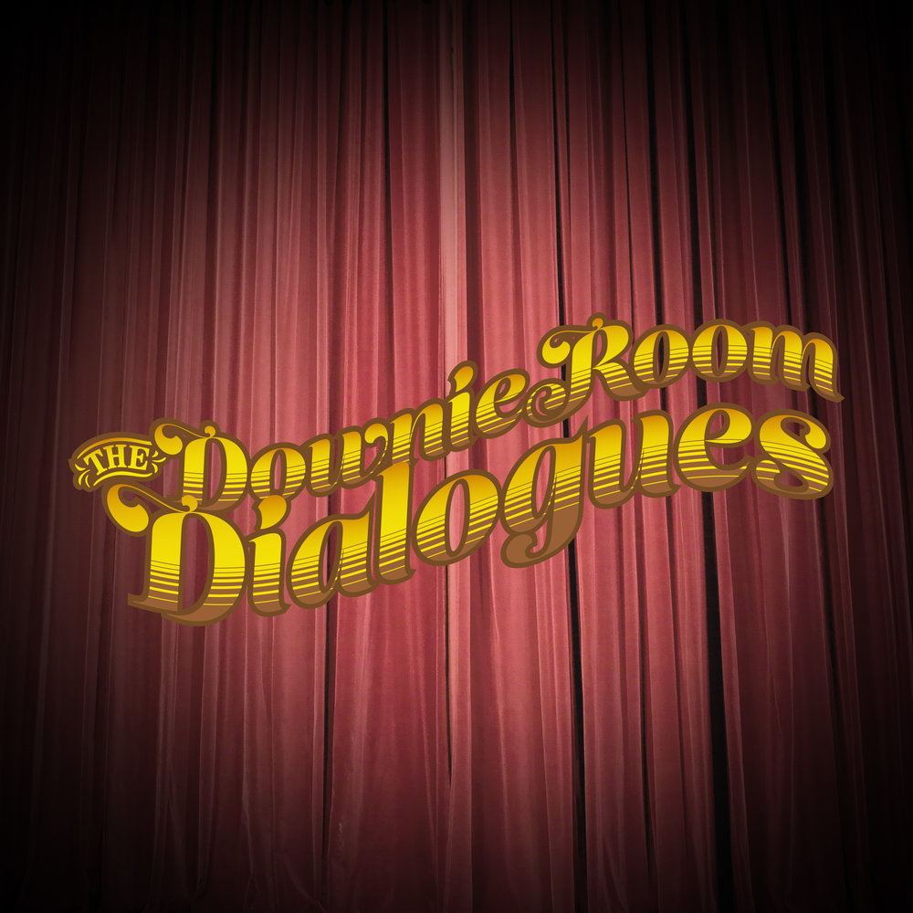 The Downie Room Dialogues - A retired podcast (no new episodes are forthcoming) that the leadership team did for a few months in 2015-2016.