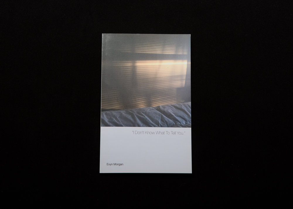 "A 22 page self-published ""artist book"".   A sequence of images addressing concepts of emotional abandonment, ""perpetual okayness"", and isolation.      2016"