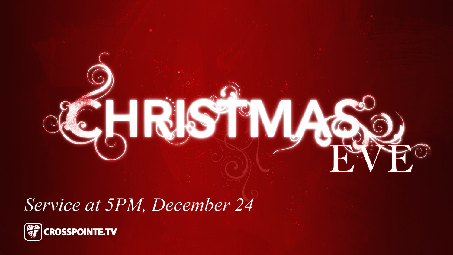 Christmas Eve Services.Christmas Eve Service Crosspointe Church