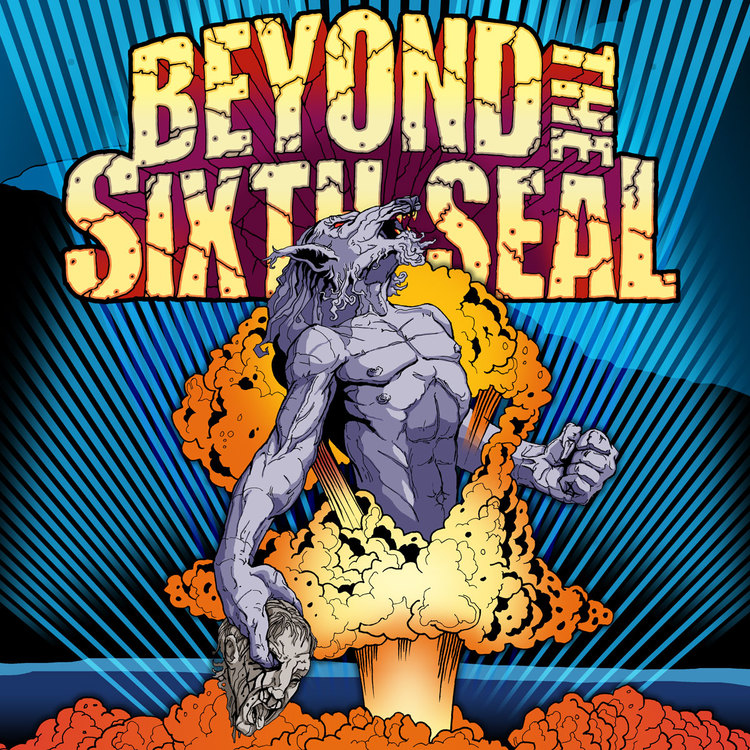 Beyond the Sixth Seal -  The Resurrection of Everything Tough ( 2007)