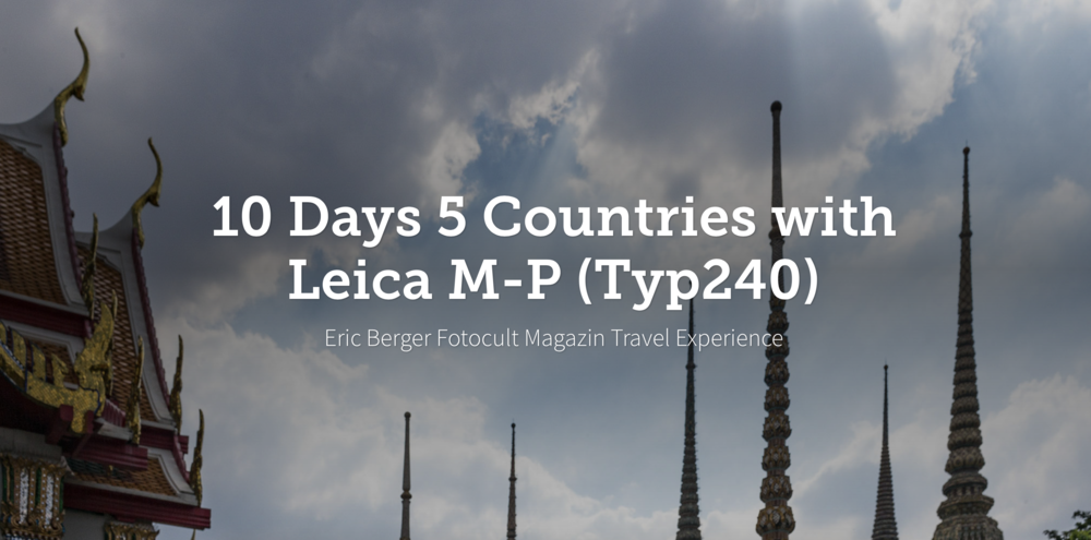 LEICA MP 240 - 5 Countries - 10 Days