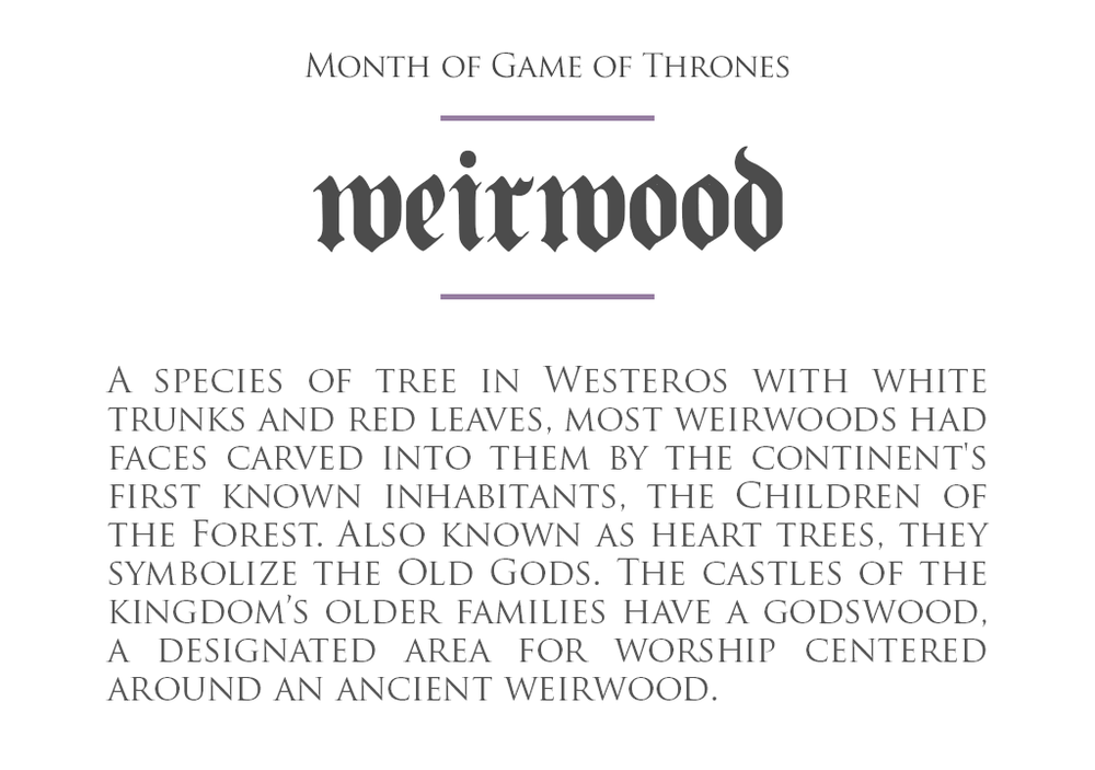 MonthOfGoT_15_Weirwood.png