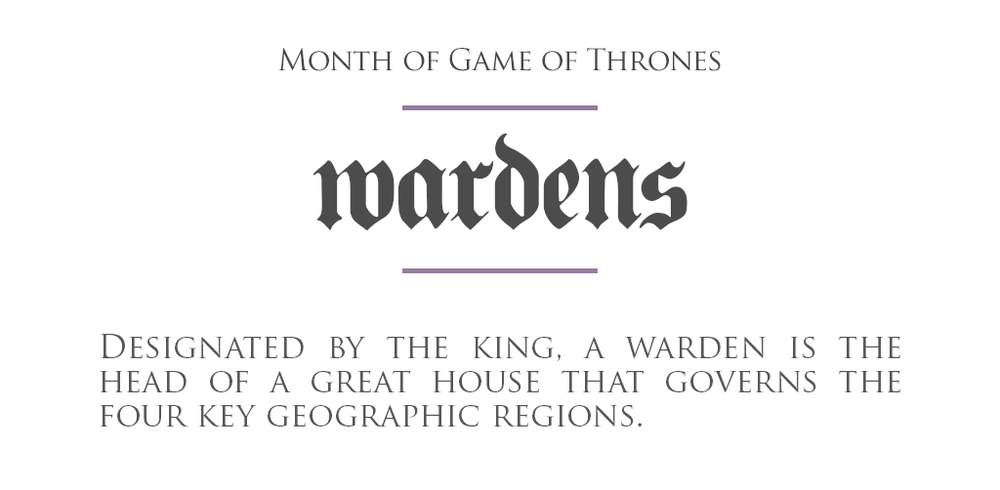 MonthOfGoT_27_Wardens.png