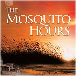 The Mosquito Hours
