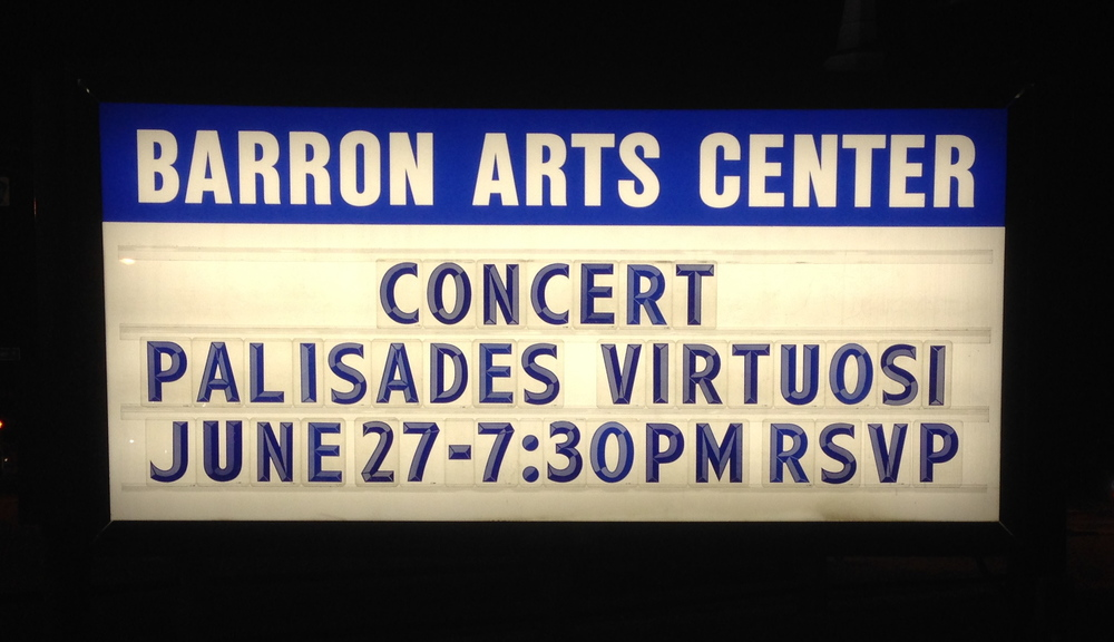The marquee outside of Barron Arts Center!