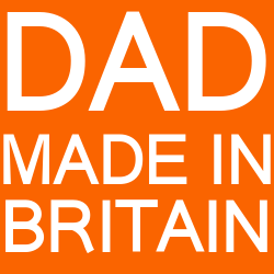 DAD MADE in BRITAiN