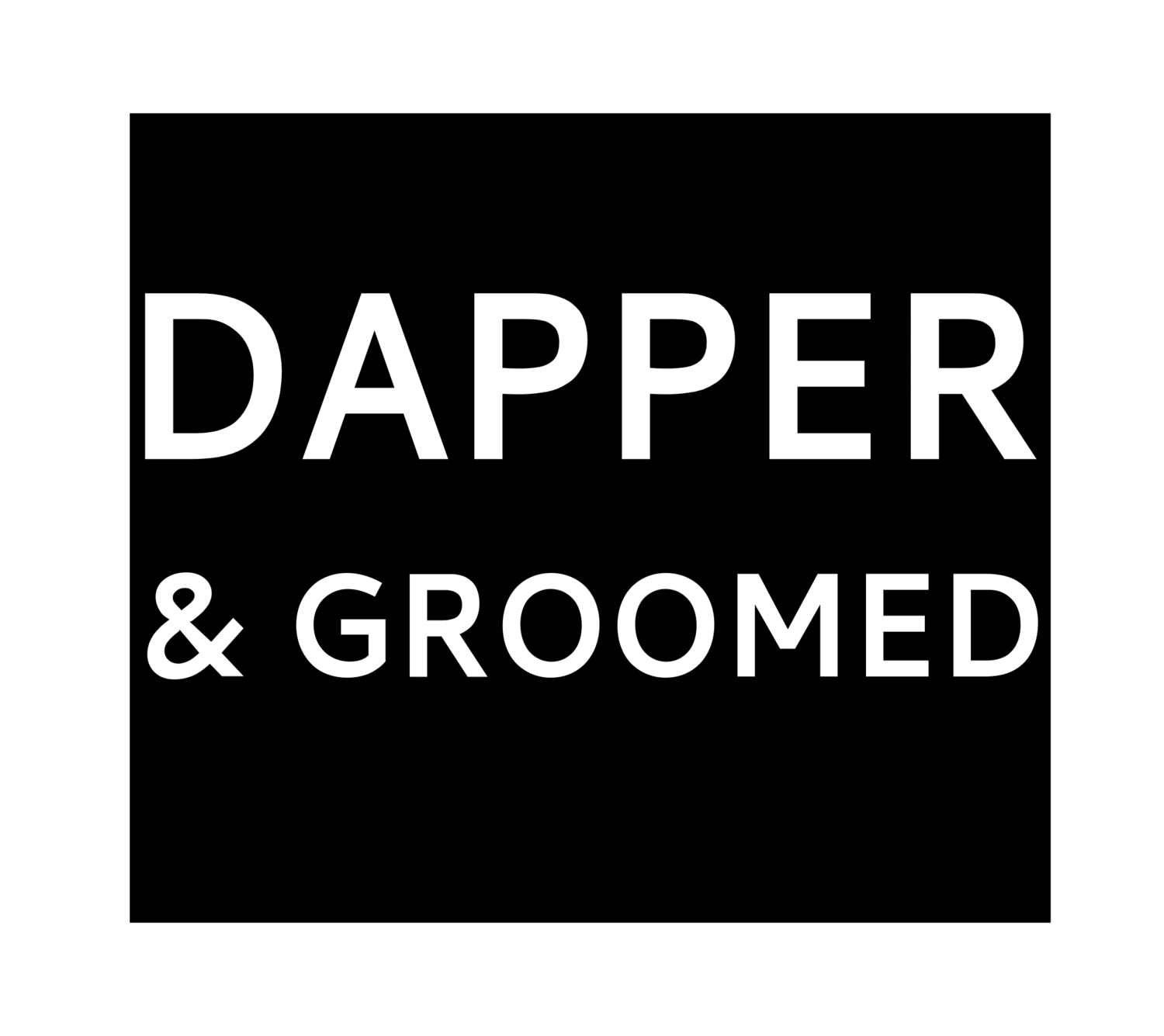 Dapper and Groomed