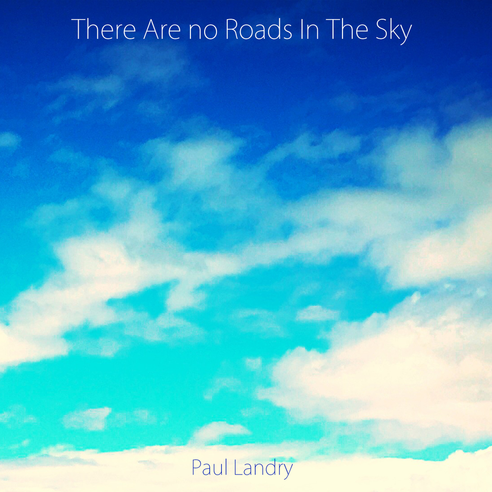 There are no roads in the sky.jpg