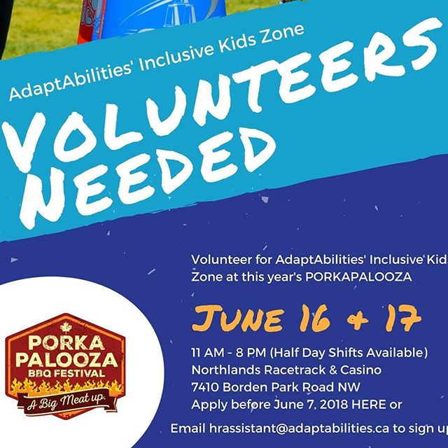 Spring has sprung and it is once again festival season in Edmonton! Porkapalooza is Edmonton's biggest BBQ festival and AdaptAbilities is honoured to host the Inclusive Kids Zone on June 16 and 17!  We are actively looking for volunteers for this year's event! Interested? By emailing hrassist@adaptabilities.ca  Please share with your network!