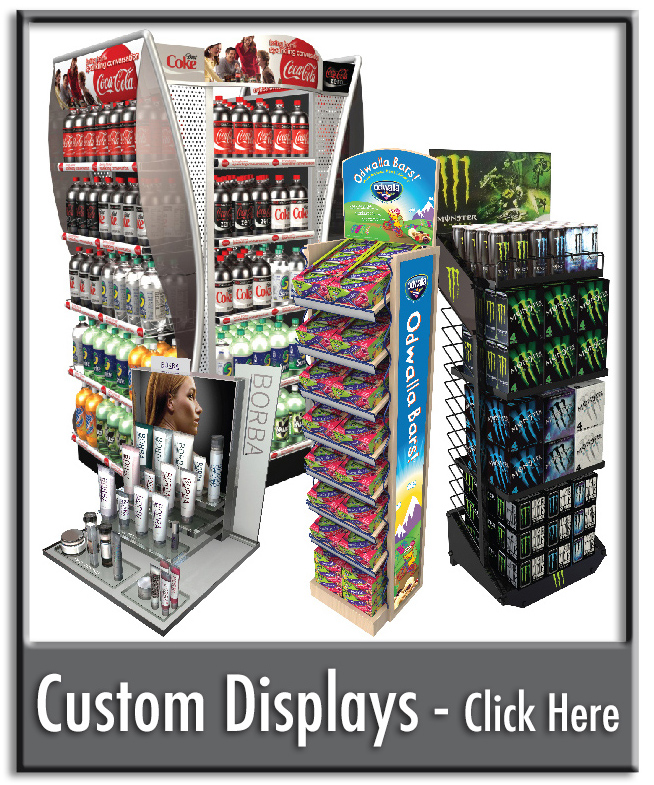 Click to View Our Custom Display Gallery