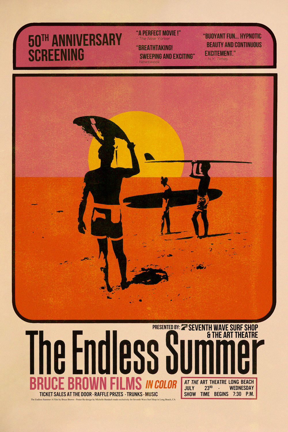 Hey all Long Beach people! Come check out the 50th anniversary screening of The Endless Summer at The Art Theater in Long Beach on July 23rd at 7:30pm.  Additional raffle ticket purchase proceeds go to the Surfrider Foundation Long Beach Chapter.