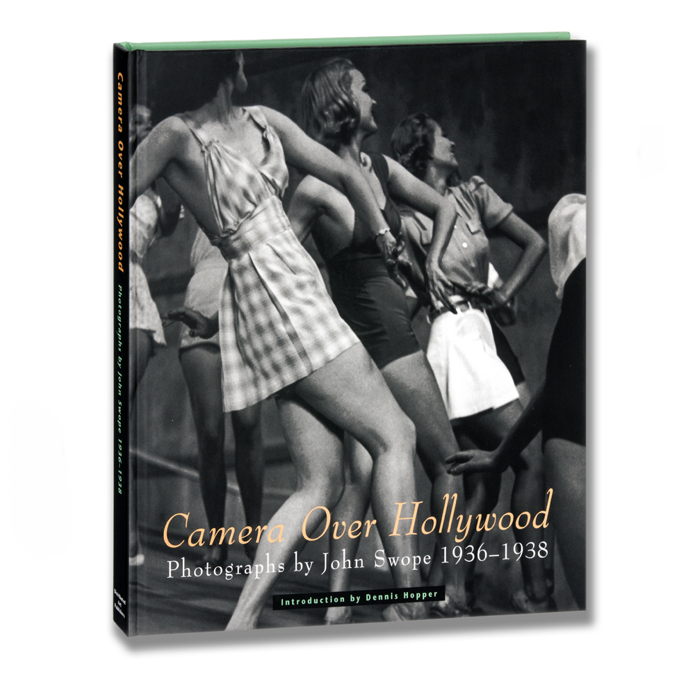 Camera Over Hollywood: Photographs by John Swope, 1936-1938