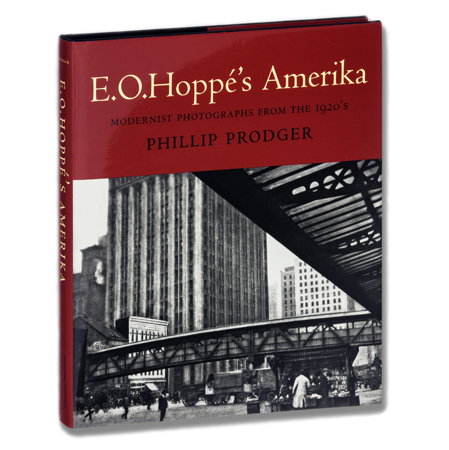 E.O. Hoppé's Amerika: Modernist Photographs from the 1920s