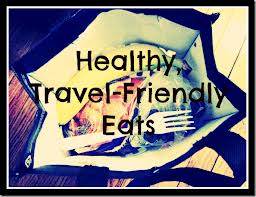 Don't ditch the healthy eating just because you are traveling