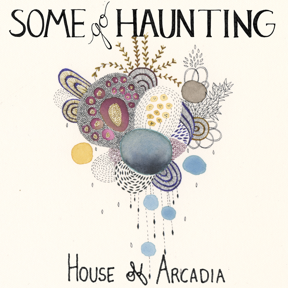 some_go_haunting_house_of_arcadia_single