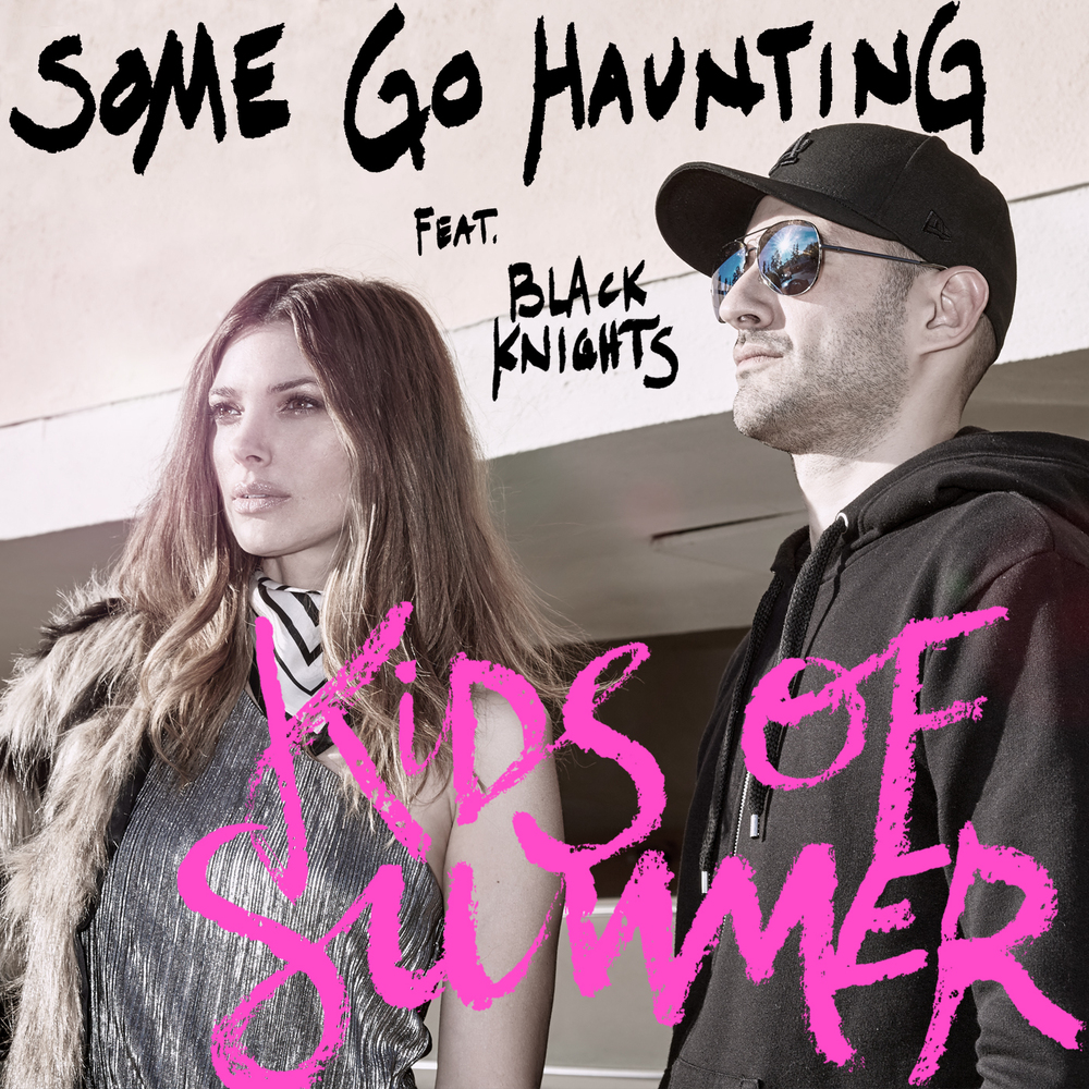 kids_of_summer_black_knights_some_go_haunting_kav