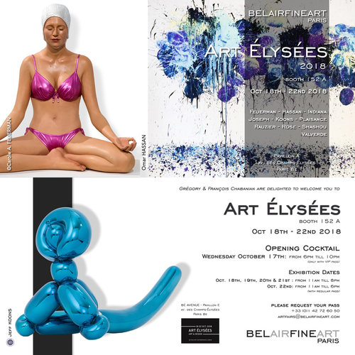 Art Elysées 2018 - Presenting works by Carole Feuerman, Omar Hassan, Robert Indiana, Joseph, Jeff Koons, Cécile Plaisance, Jean-François Rauzier, Antoine Rose, Sandra Shashou & Anne Valverde.Exhibition Dates:October 18th, 19th, 20th, & 21st: 11am - 8pmOctober 22nd: 11am - 6pm (With Regular Pass)Pavillion AChamps-Élysées Avenue, Paris 8EOPENING COCKTAILOctober 17th, 6pm - 10pm (Only with VIP Pass)Please Request Your Pass+33 (0)1 42 72 60 50artfairs@belairfinearts.com