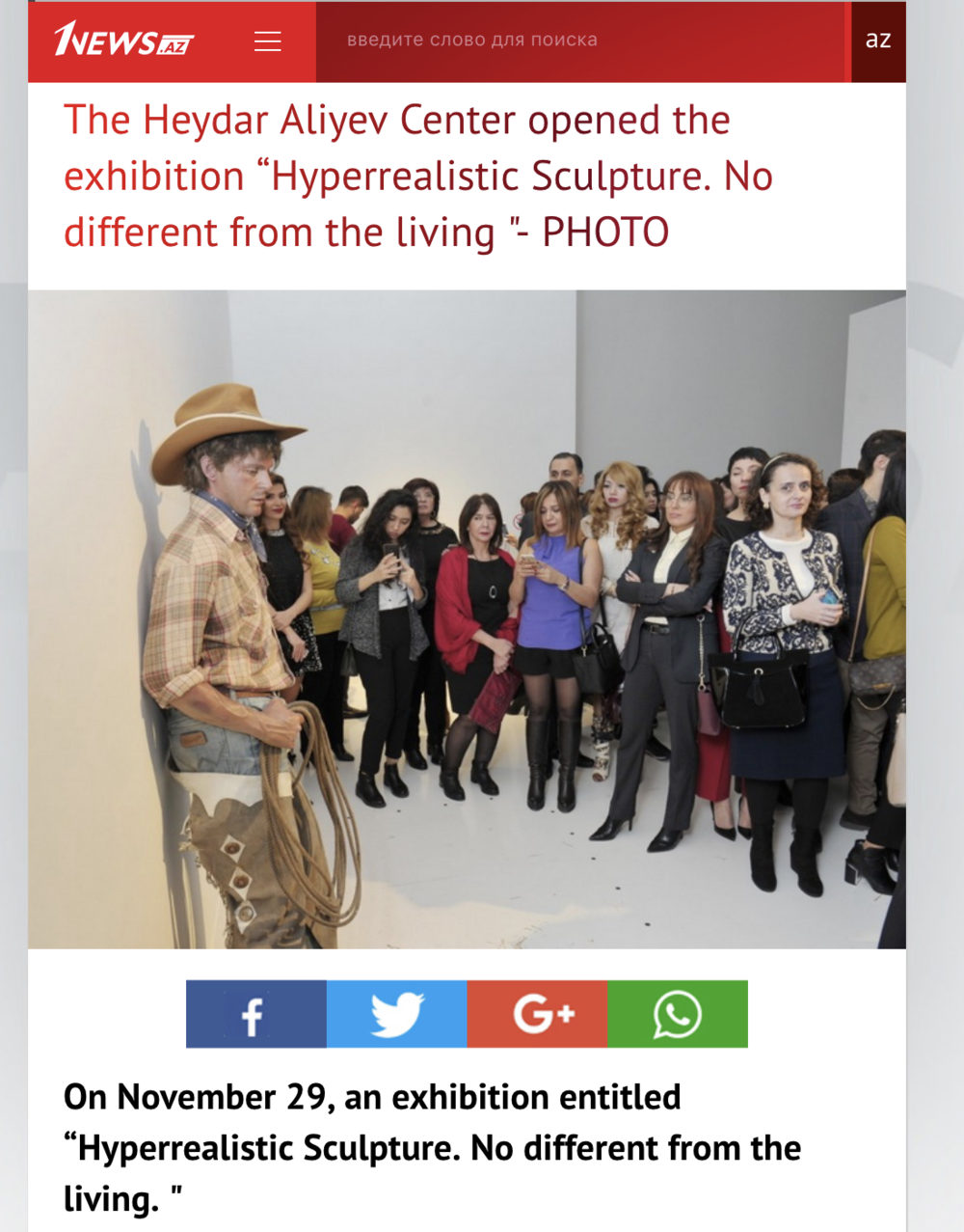 """The Heydar Aliyev Center opened the exhibition """"Hyperrealistic Sculpture. No different from the living """""""