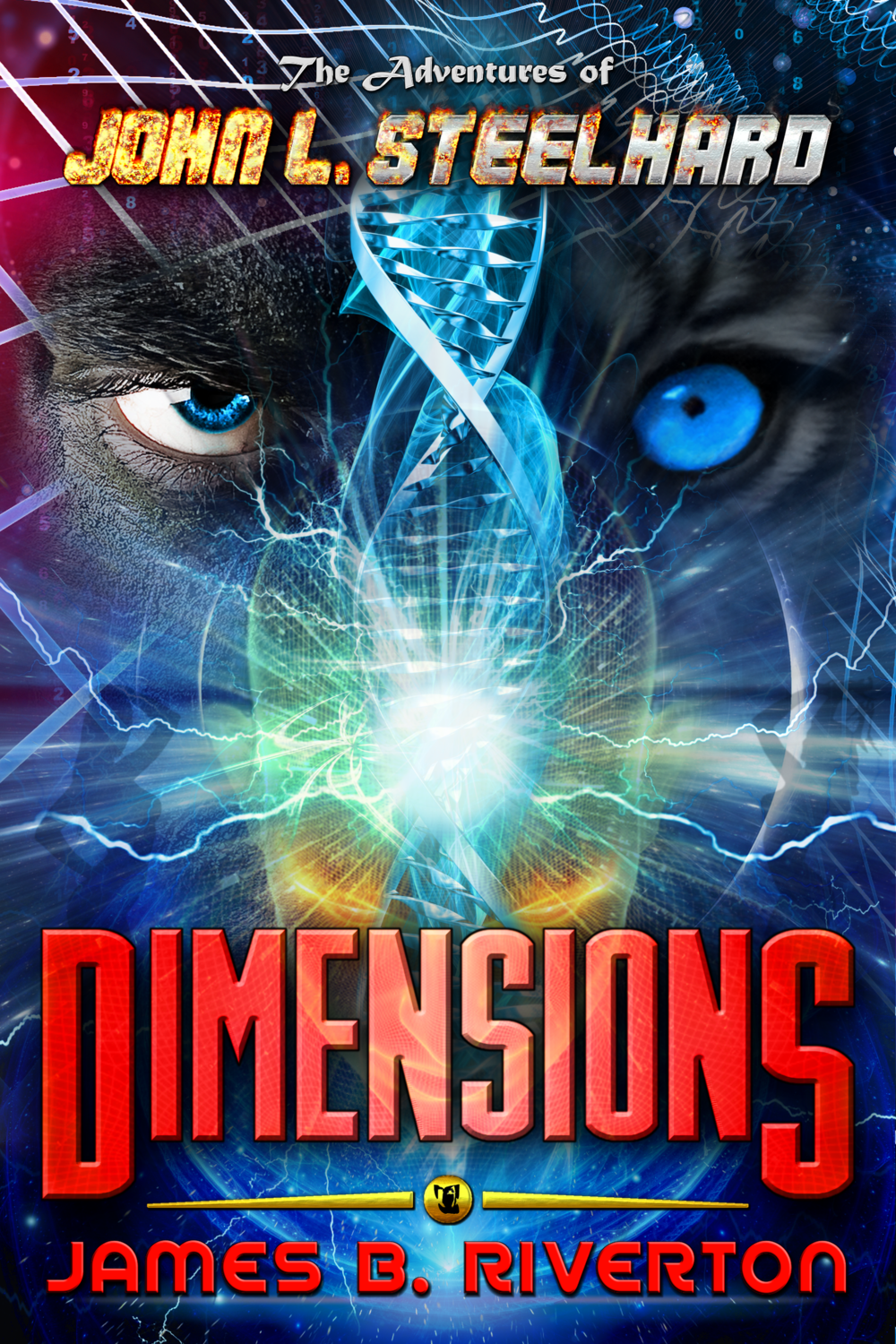 Official Book Cover for  The Adventures of John L. Steelhard:  DIMENSIONS