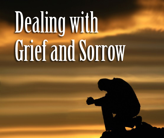 Dealing with Grief and Sorrow.jpg