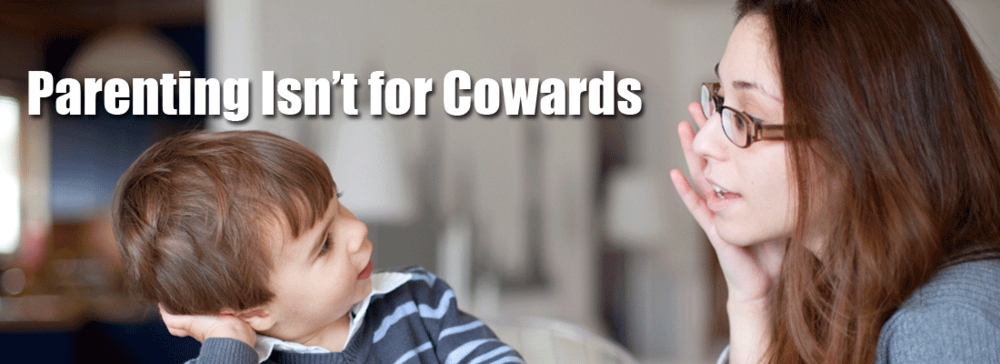 Parenting-Isn't-For-Cowards-(2).png