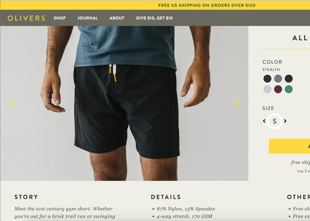 OLIVerS - Olivers Apparel started life as a Kickstarter project for a single piece of clothing, men'sathletic shorts. The kicktarted campaign went on to become one of the platform's most successful, raising nearly $300k in 30 days.