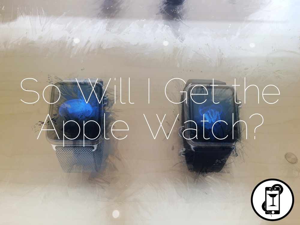 WillIgetanAppleWatch.png