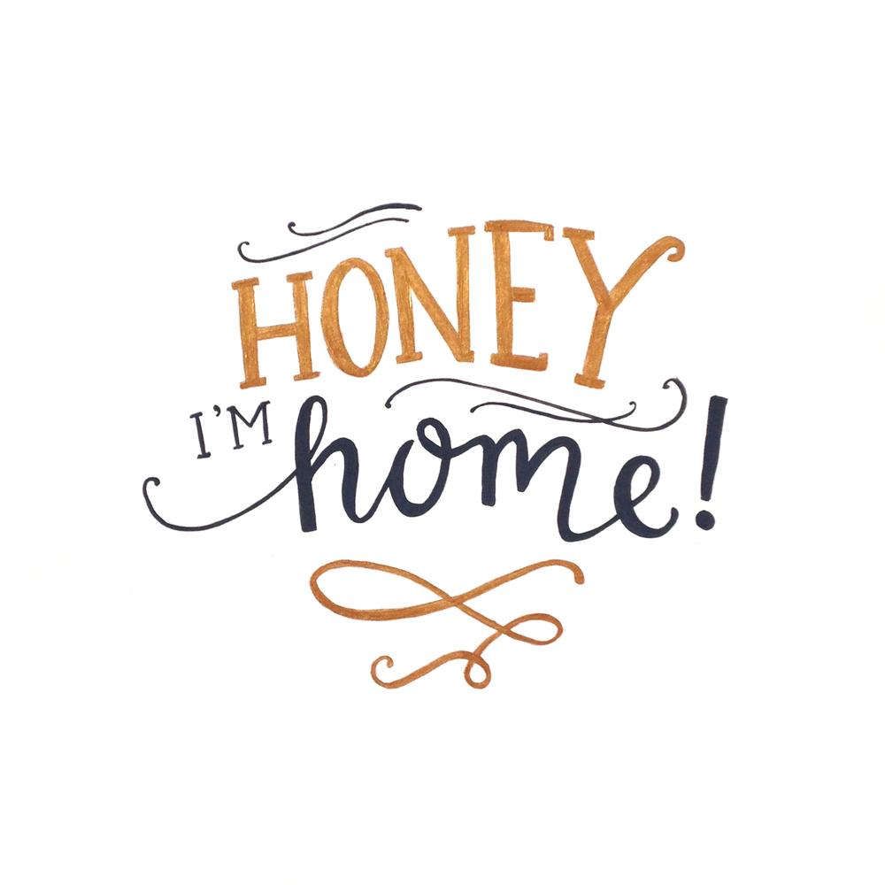 Honey Im Home.jpg