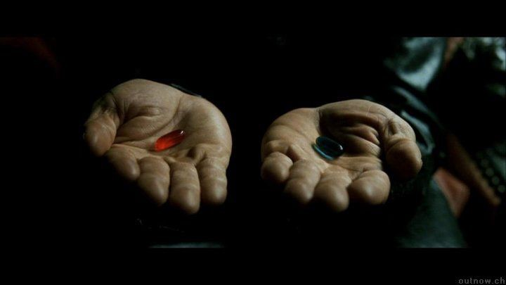The Red Pill and the Blue Pill