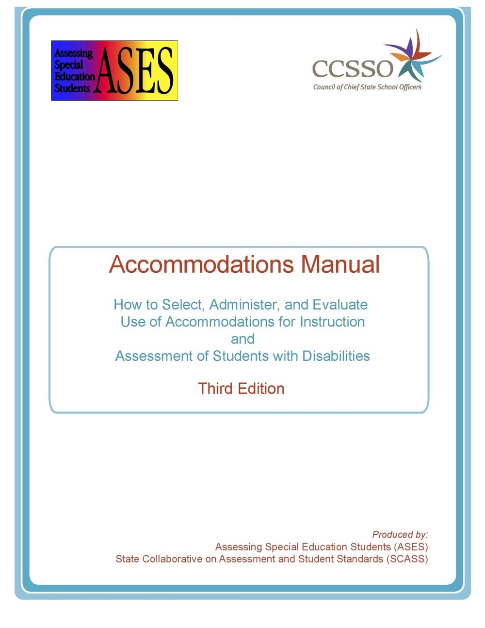 ASES Accommodations Manual - 3rd edition - 2011 - 8-30-12.jpg
